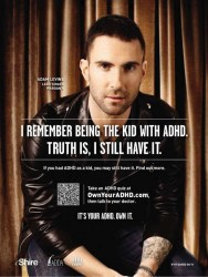 Adam Levine is a vocal advocate for Adult ADHD.