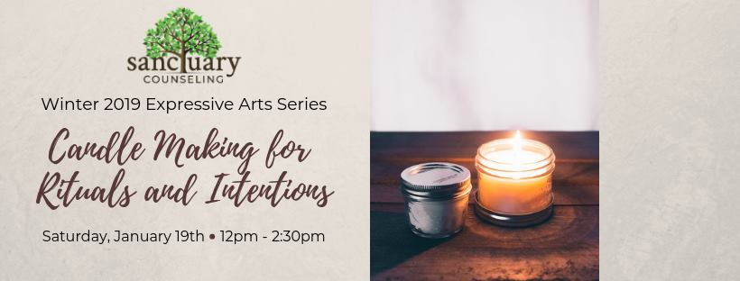 Winter 2019 Expressive Arts Series: Candle Making for Rituals and Intentions. Saturday, January 19th at 2:30pm.