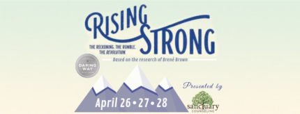 Rising Strong presented by Sanctuary Counseling