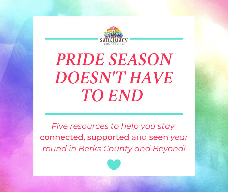 Pride Season Doesn't Have to End! Five resources to help you stay connected, supported and seen year-round in Berks County and Beyond!